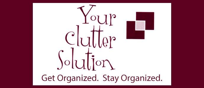 Your Clutter Solution